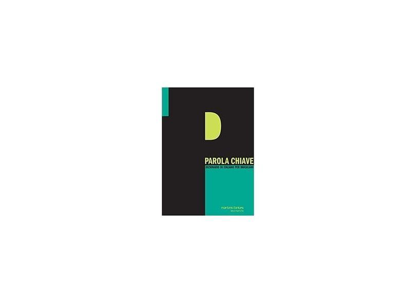 Parola Chiave - Dizionario Di Italiano Per Brasiliani - Martins Fontes - 9788533623316