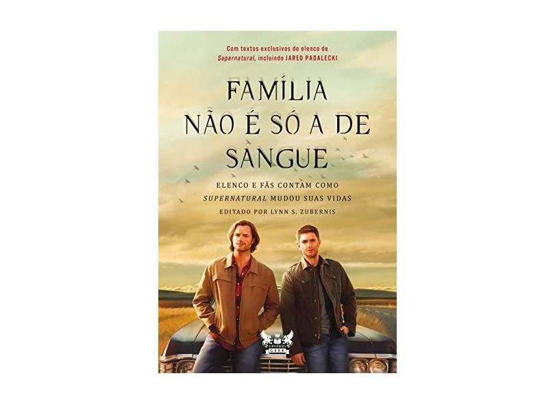 """Família Não É Só A De Sangue - """"zubernis, Lynn"""" - 9788583111160"""