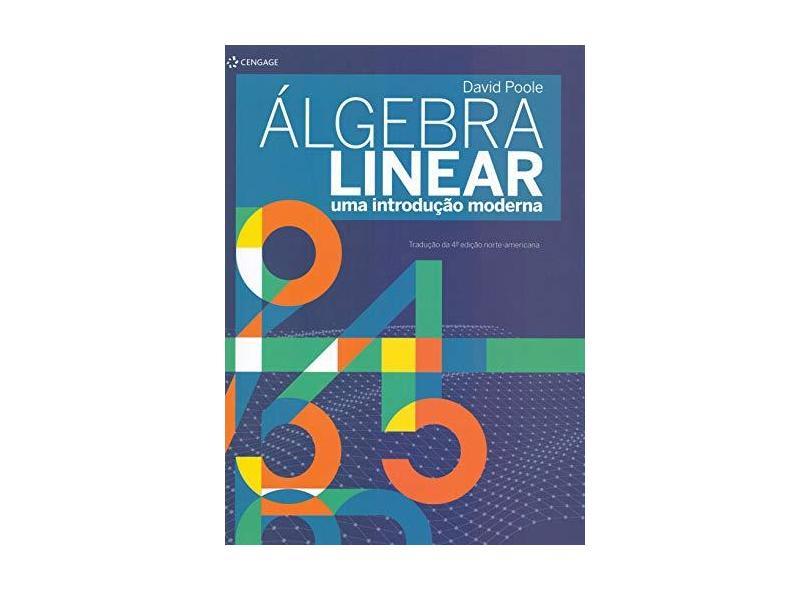 Álgebra Linear - David Poole - 9788522123902