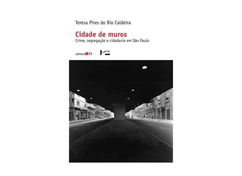 Cidade de Muros - Caldeira, Teresa Pires Do Rio - 9788573261882