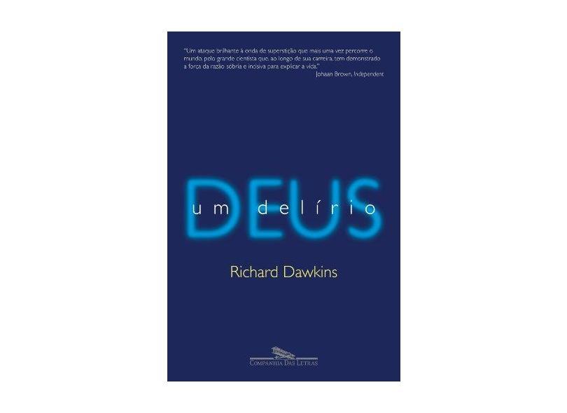 Deus , um Delírio - Dawkins, Richard - 9788535910704