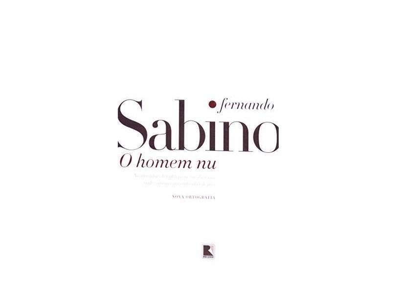 O Homem Nu - Sabino, Fernando - 9788501913005