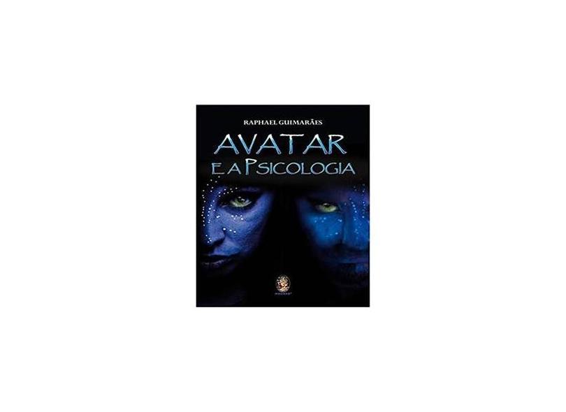Avatar e A Psicologia - Guimarães, Raphael - 9788537008355