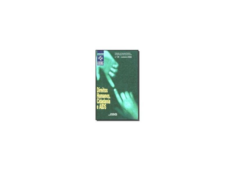Cadernos Abong, Direitos Hum.,Cidad. E Aids Ed. 28 - Abong - 9771517448005