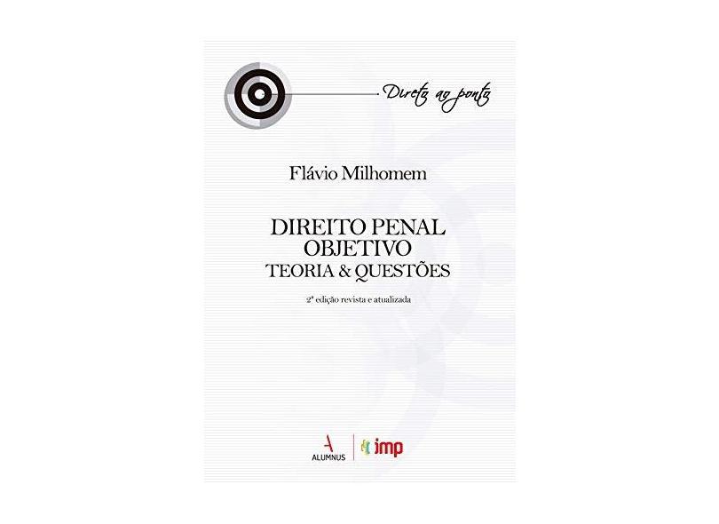Direito Penal Objetivo - Flávio Milhomem - 9788584232307