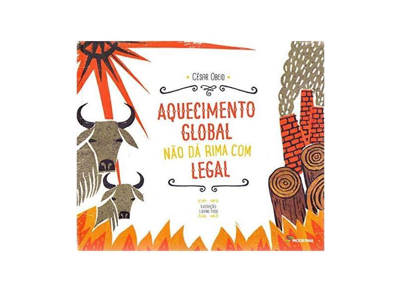 Aquecimento Global Não da Rima com Legal - César Obeid - 9788516104702