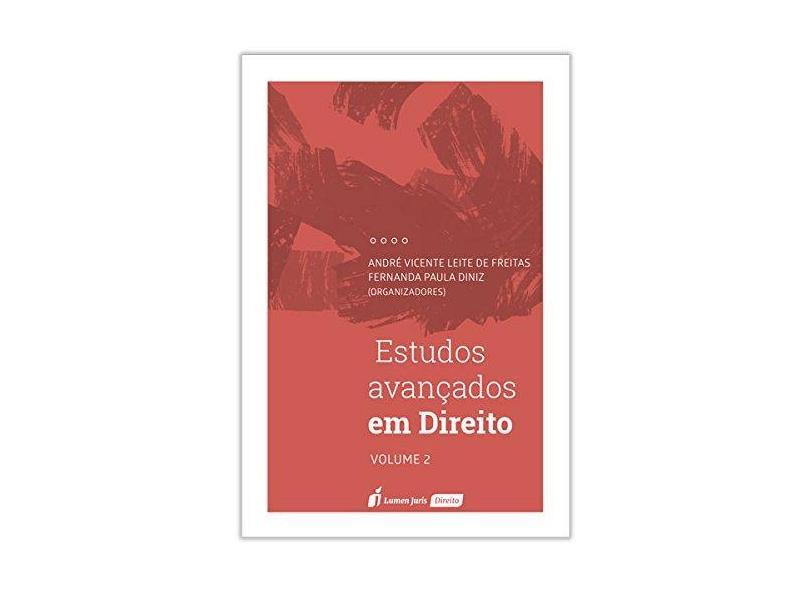 Estudos Avançados em Direito – Volume II - André Vicente Leite De Freitas - 9788551904572