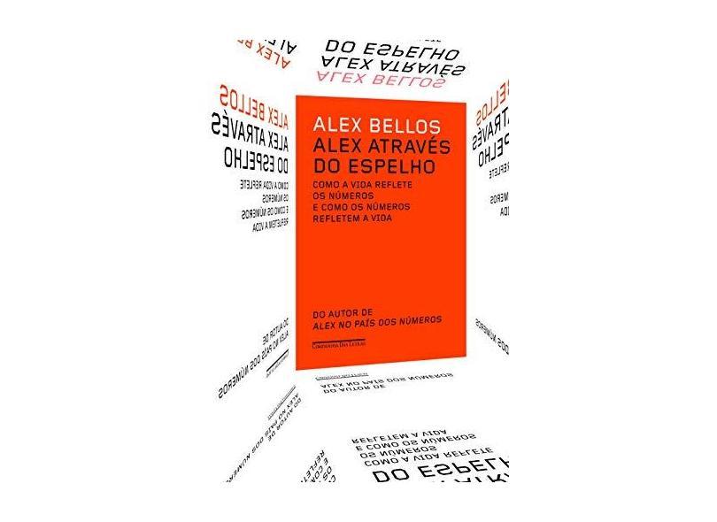 Alex Através Do Espelho - Alex Bellos - 9788535925678