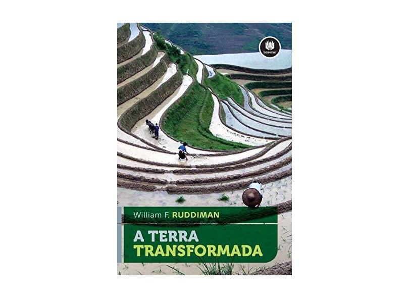 A Terra Transformada - Ruddiman, William F. - 9788582603550