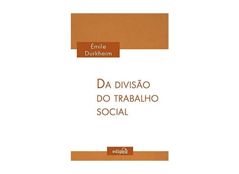 Da Divisão do Trabalho Social - Durkheim, Émile - 9788572839495