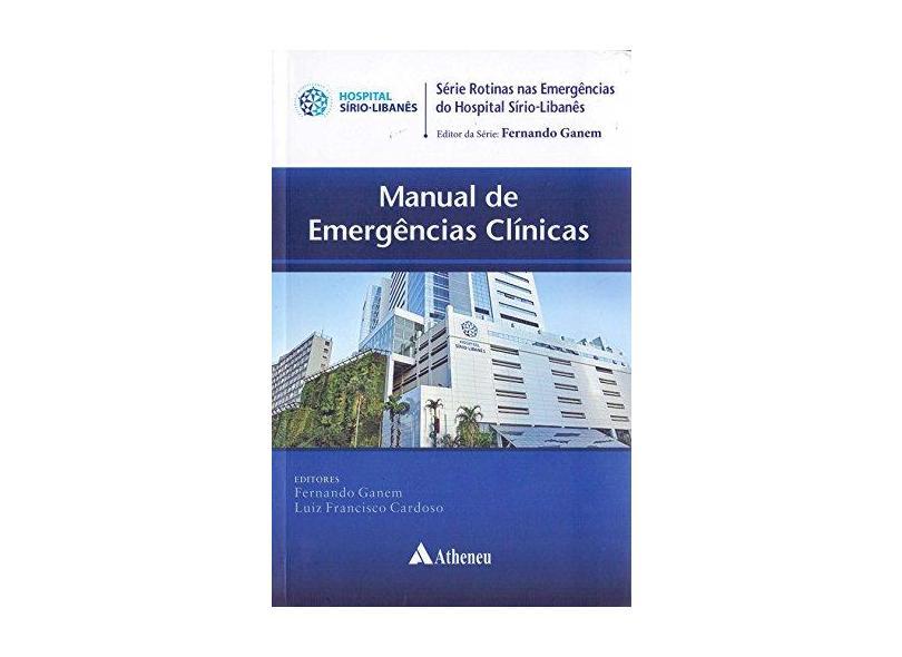 MANUAL DE EMERGENCIAS CLINICAS - Ganem - 9788538808848