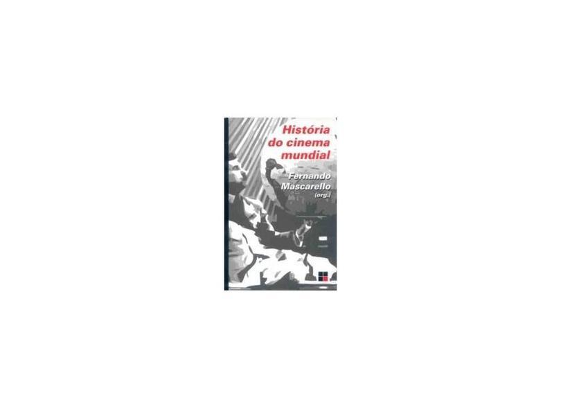 História do Cinema Mundial - Mascarello, Fernando - 9788530808181