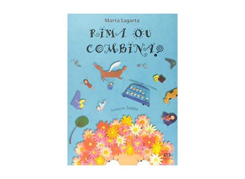 Rima ou Combina ? - Col. Poesia para Crianças - Lagarta, Marta - 9788508111770