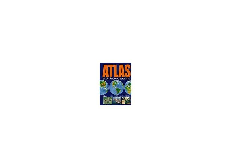 Atlas Geográfico Do Estudante - Renovado - Girardi, Gisele; Girardi, Gisele; Girardi, Gisele; Rosa, Jussara Vas; Rosa, Jussara Vas; Rosa, Jussara Vas - 9788532279927