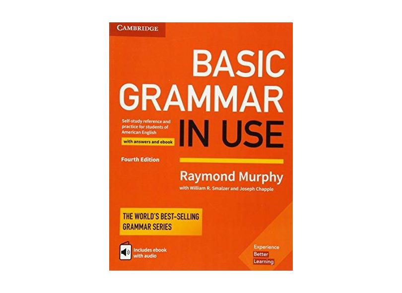 Basic Grammar in Use Student's Book with Answers and Interactive eBook: Self-study Reference and Practice for Students of American English - Raymond Murphy - 9781316646731