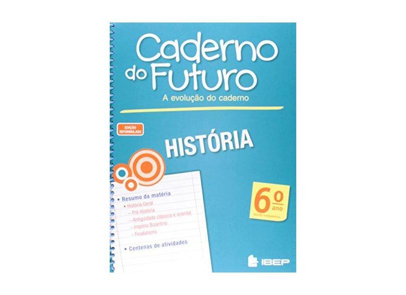 Caderno do Futuro História. 6º Ano - Marlene Ordonez - 9788534235440