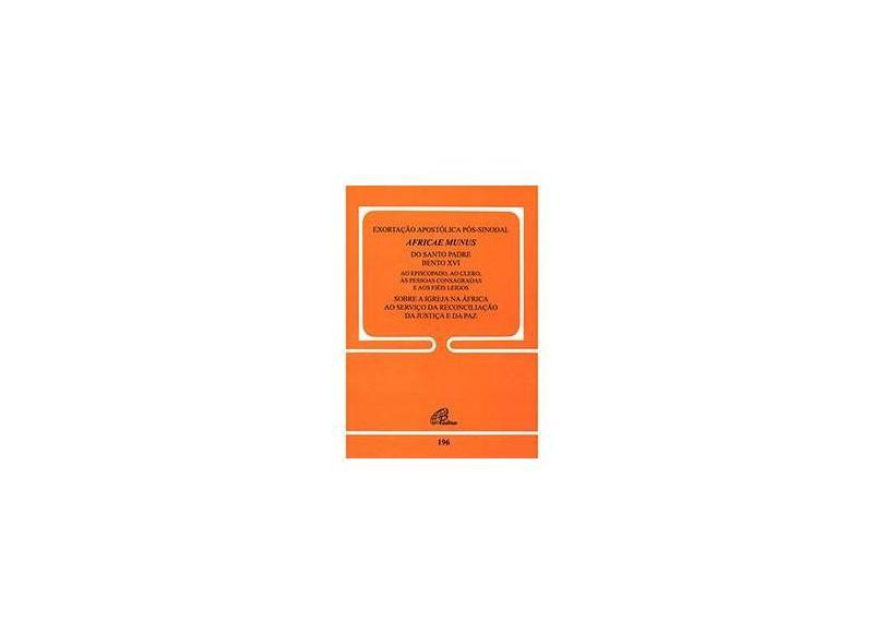 Afracae Munus. Exortação Apostólica Pós-Sinodal - Joseph Ratzinger - 9788535630275