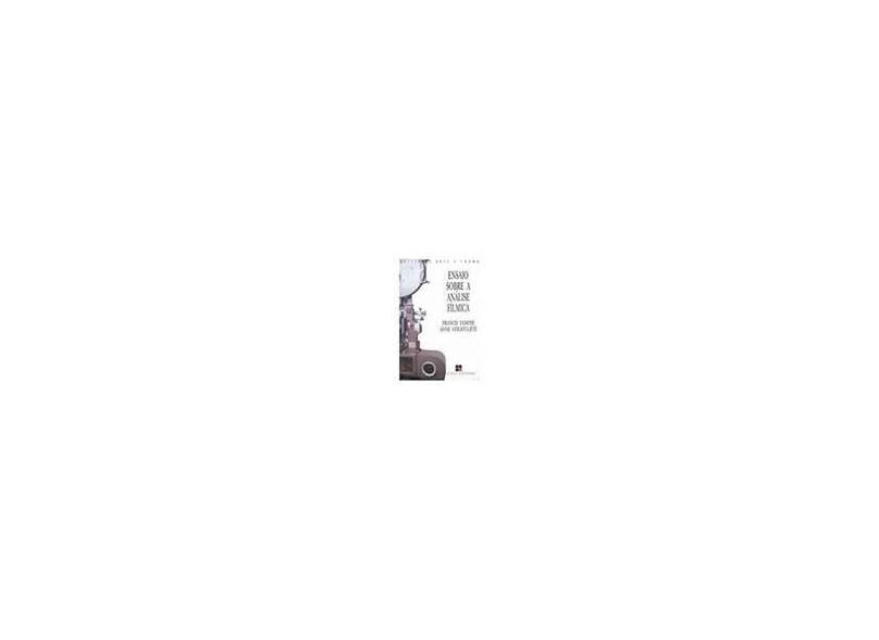 Ensaios Sobre a Analise Filmica - Vanoye, Francis - 9788530803117