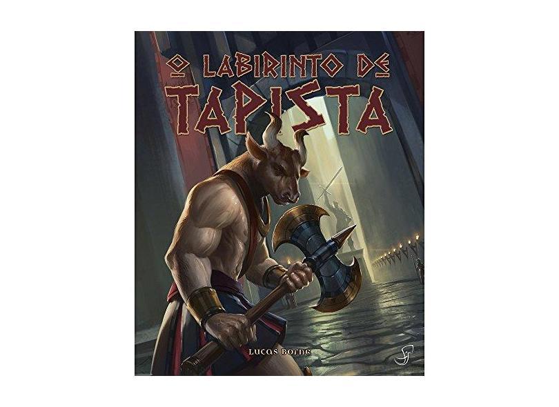 O Labirinto de Tapista - Lucas Borne - 9788583650867