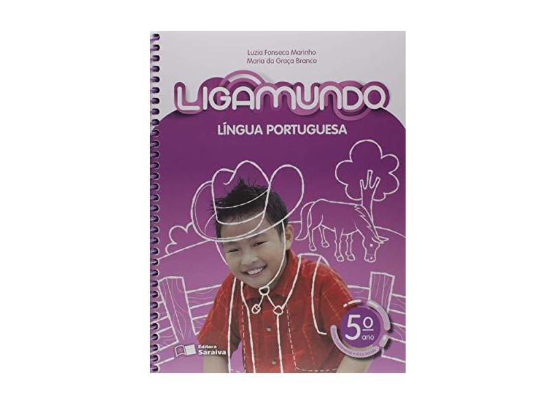Ligamundo. Português - 5º Ano - Luzia Fonseca Marinho - 9788547234591