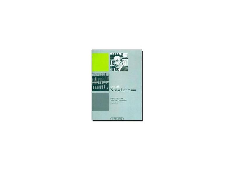Dossie Niklas Luhmann - Roberto Dutra - 9788542300338