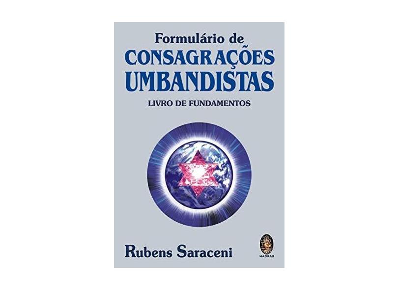 Formulário de Consagrações Umbandistas - Rubens Saraceni - 9788537005354