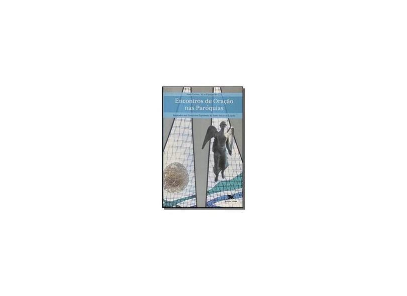 Encontros de Oração na Paroquia - Vários Autores - 9788515036035