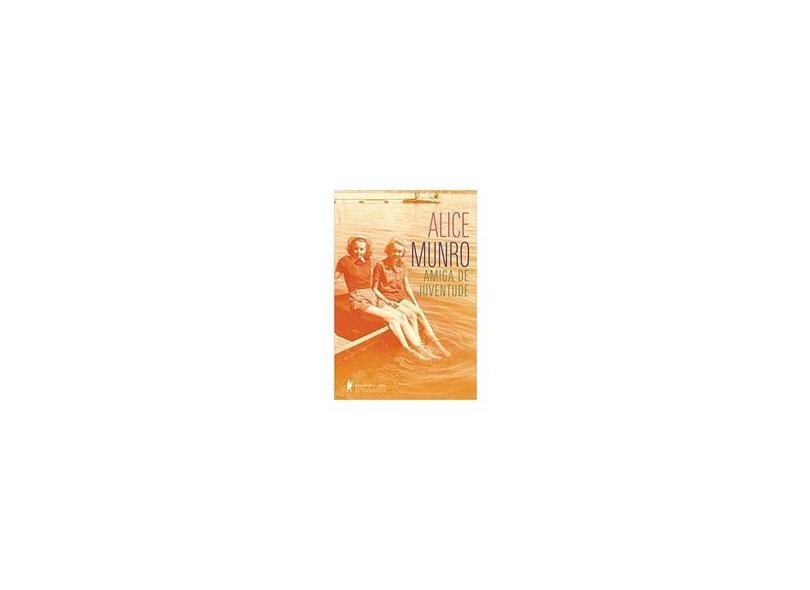 Amiga de Juventude - Munro, Alice - 9788525057242