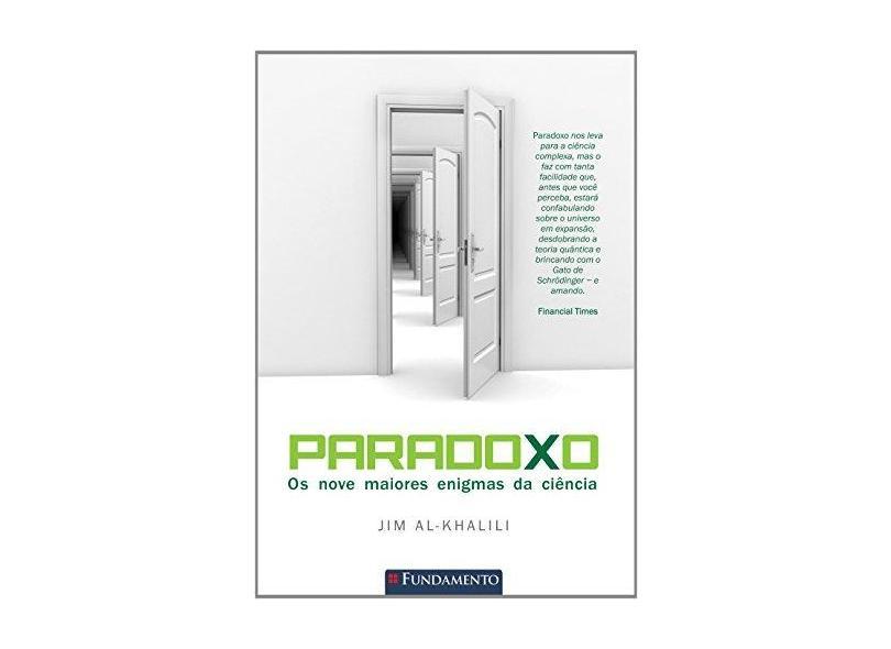 Paradoxo - Os Nove Maiores Enigmas da Ciência - Al-khalili, Jim - 9788539506255