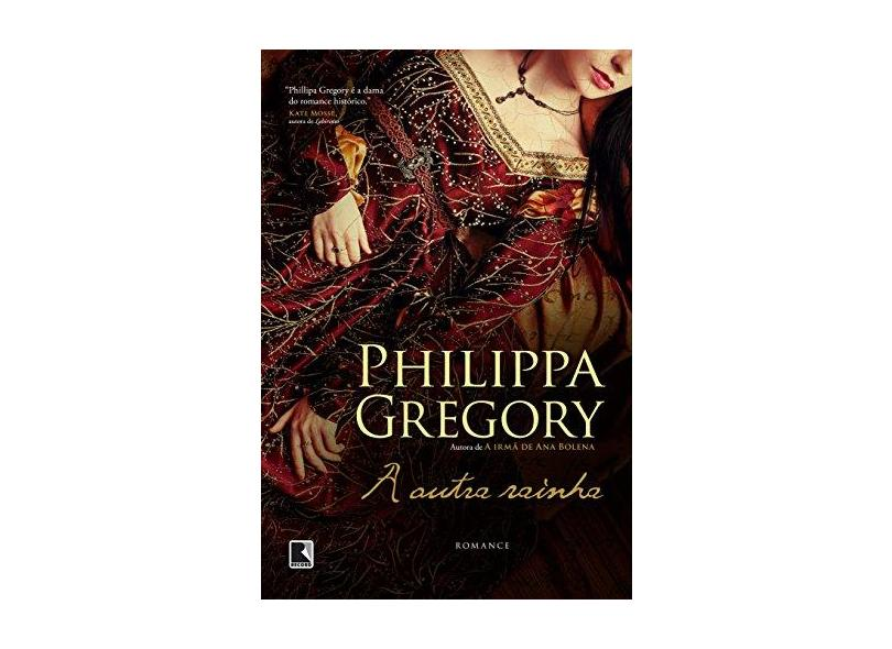 A Outra Rainha - Philippa Gregory - 9788501088024