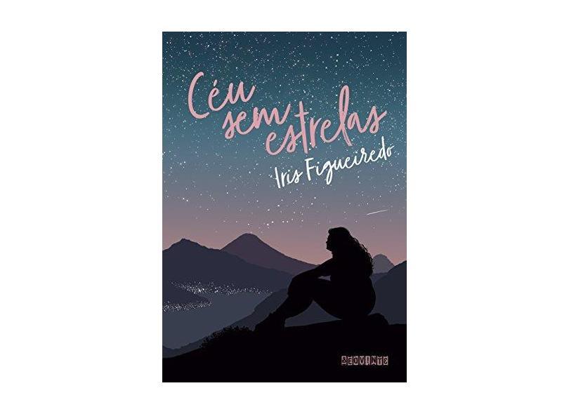 Céu Sem Estrelas - Figueiredo,iris - 9788555340697