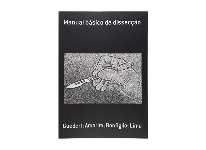 Manual Básico de Dissecção - Guedert - 9788592015503