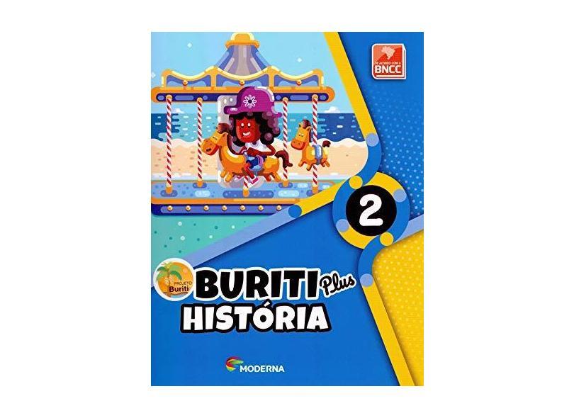 Buriti Plus. História - 2º Ano - Vários Autores - 9788516113032