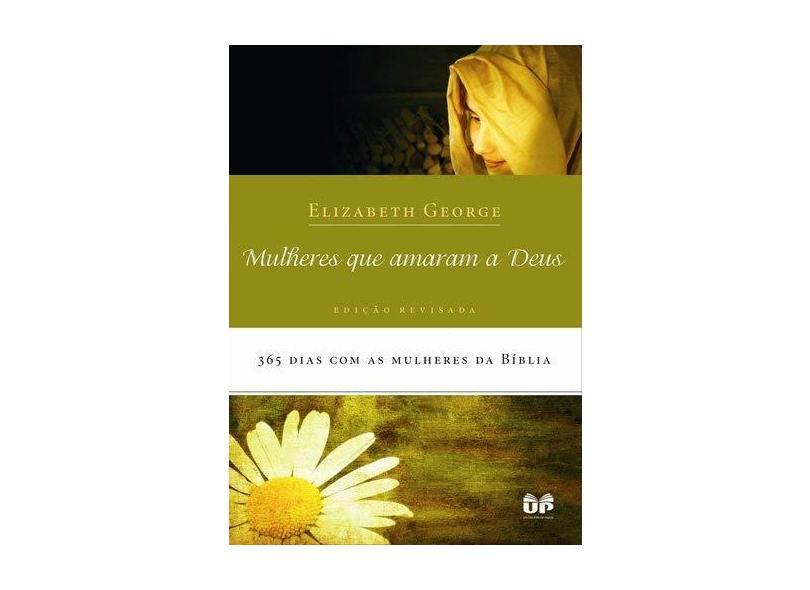 Mulheres que Amaram a Deus - Brochura - Oliveira, Maria Emilia De - 9788524302305