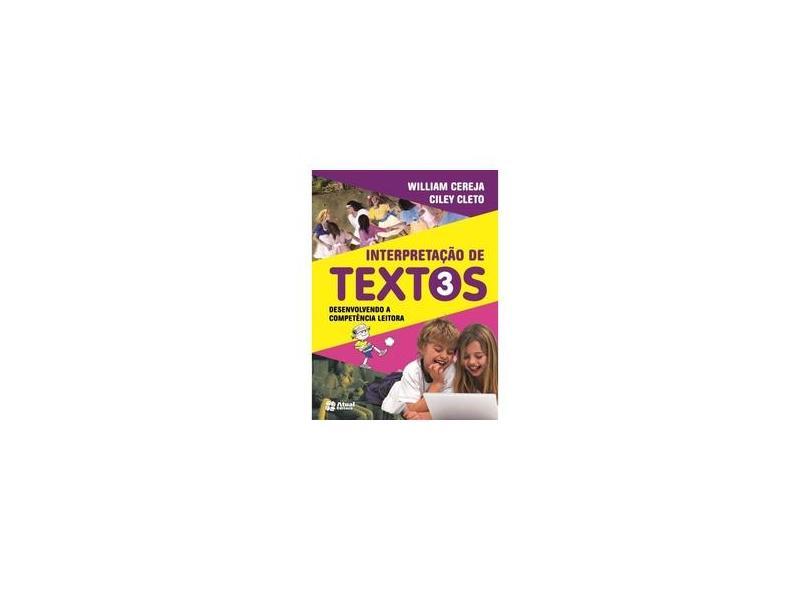 Interpretação de Textos. 3º Ano - William Cereja - 9788535719826