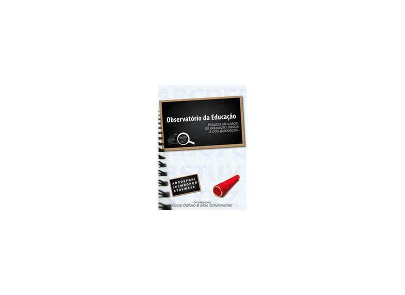 Observatório da Educação - Oscar Dalfovo - 9788591077243
