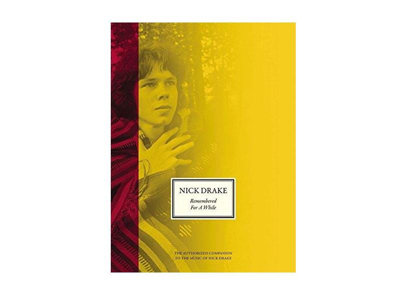 Remembered for a While - Nick Drake - 9780316340625