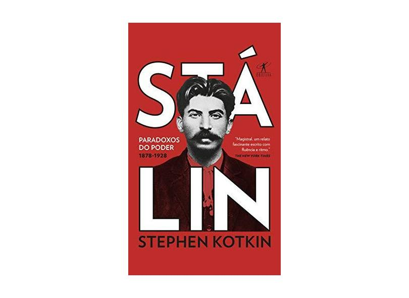 Stálin - Paradoxos Do Poder (1878-1928) - Kotkin, Stephen - 9788547000295
