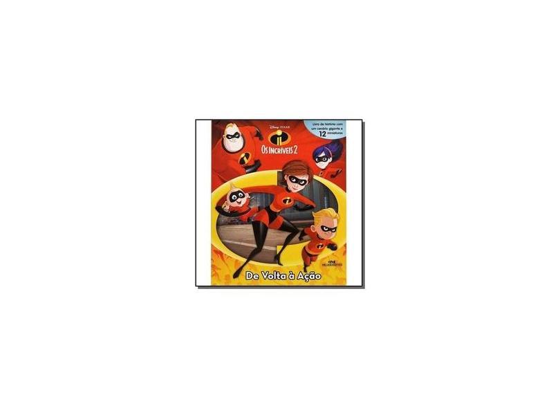 Os Incríveis 2 - De Volta À Ação - Disney - 9788506083147