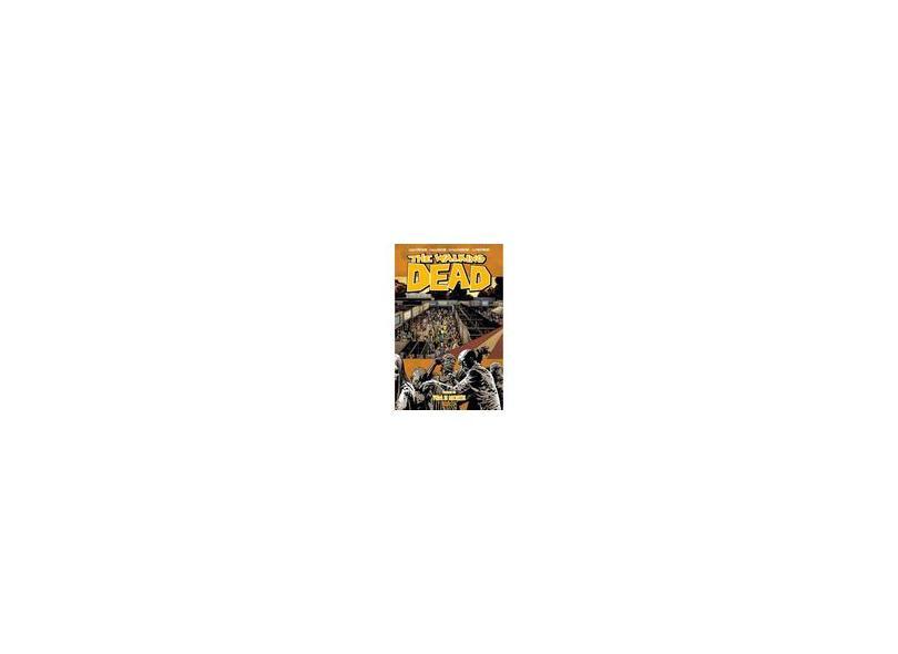 The Walking Dead. Vida e Morte - Volume 24 - Robert Kirkman - 9788583683766