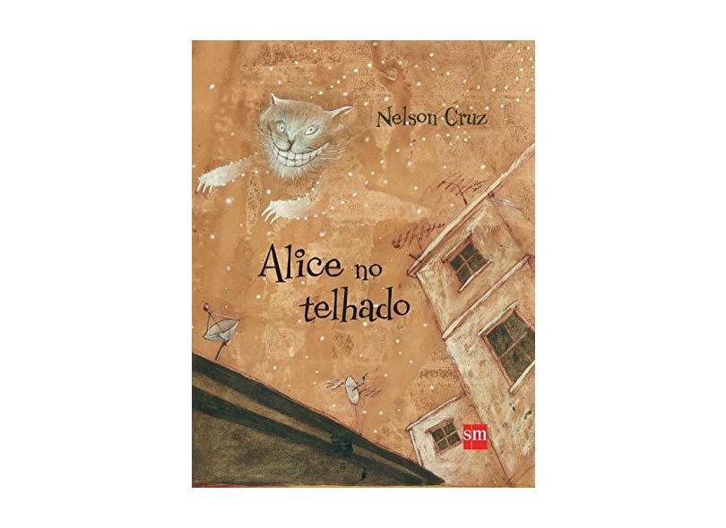 Alice no Telhado - Nelson Cruz - 9788541817431