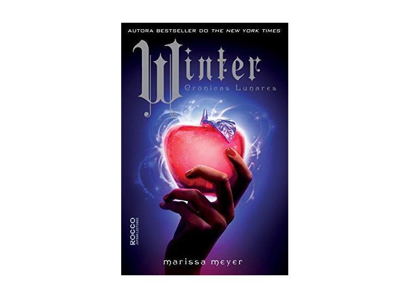 Winter - Vol.4 - Série Crônicas Lunares - Marissa Meyer - 9788579803086