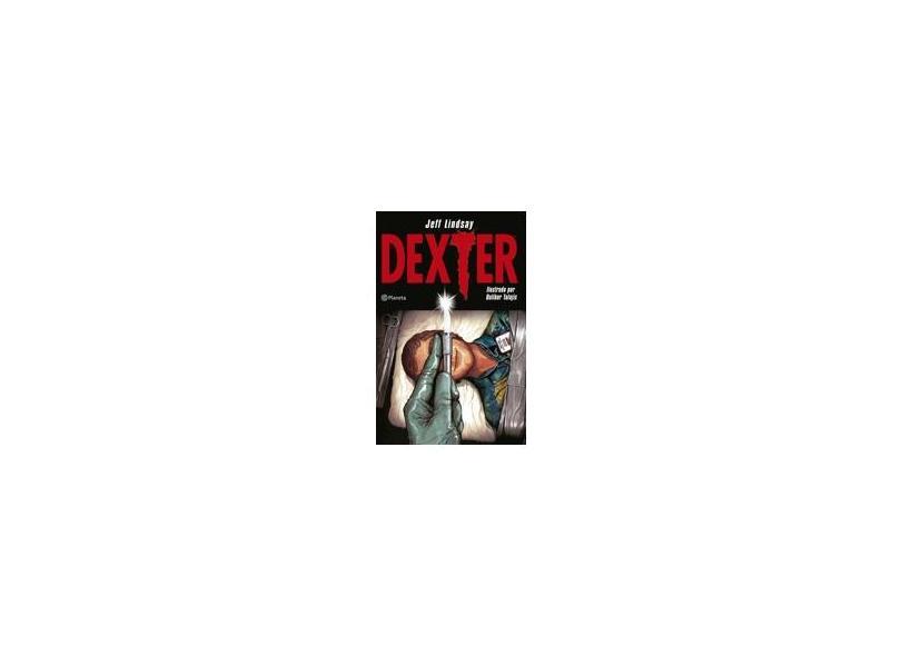 Dexter - Jeff Lindsay - 9788542203356