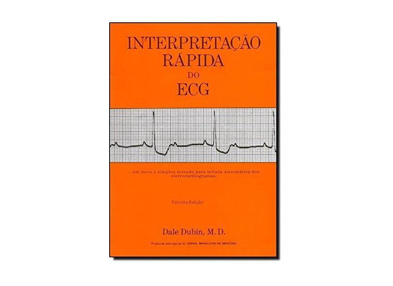 Interpretação Rápida Do E C G - Capa Comum - 9780912912004