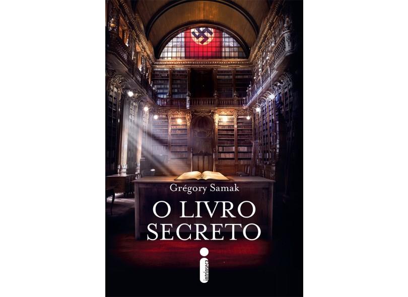 O Livro Secreto - Grégory Samak - 9788580578188