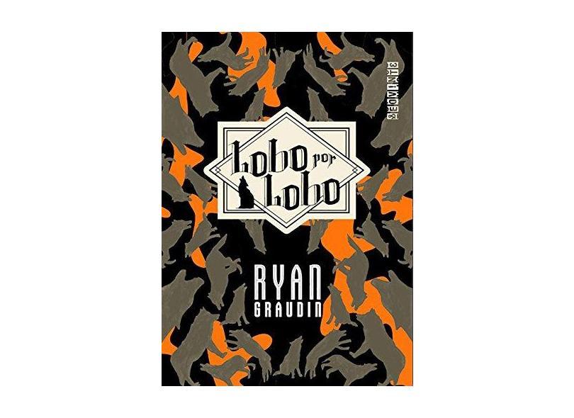 Lobo por Lobo - Ryan Graudin - 9788555340192