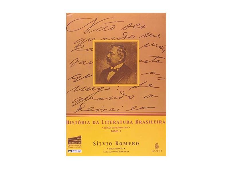Historia da Literatura Brasileira - Tomo I - Romero, Silvio - 9788531207587