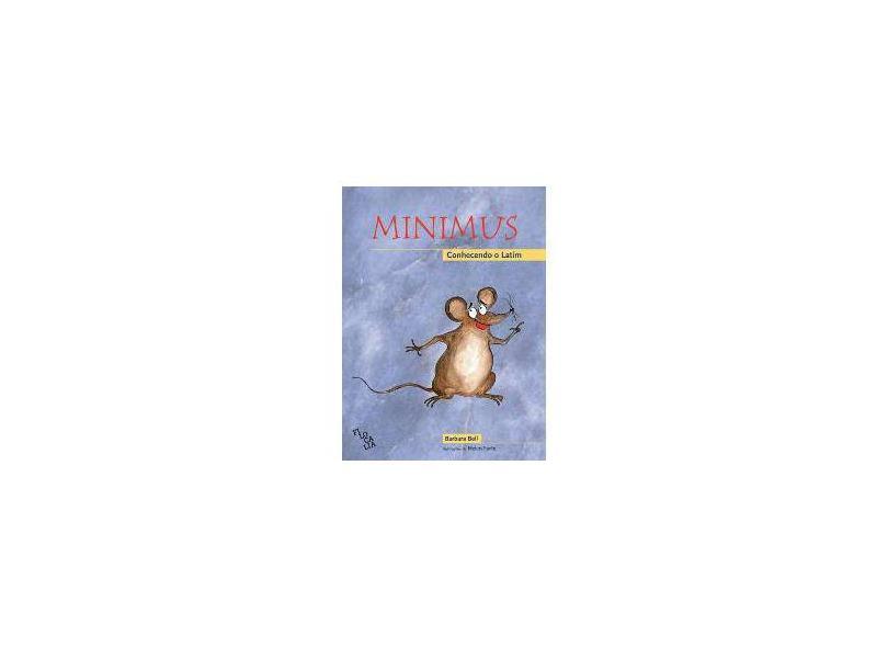 Minimus. Conhecendo o Latim - Livro do Aluno - Barbara Bell - 9788569677031