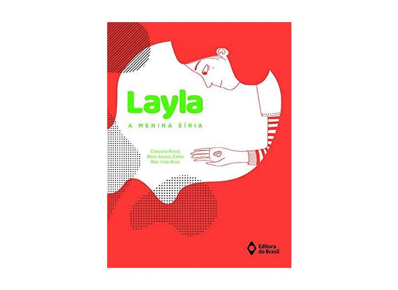 Layla, a Menina Síria - Rosi Vilas Boas - 9788510068055