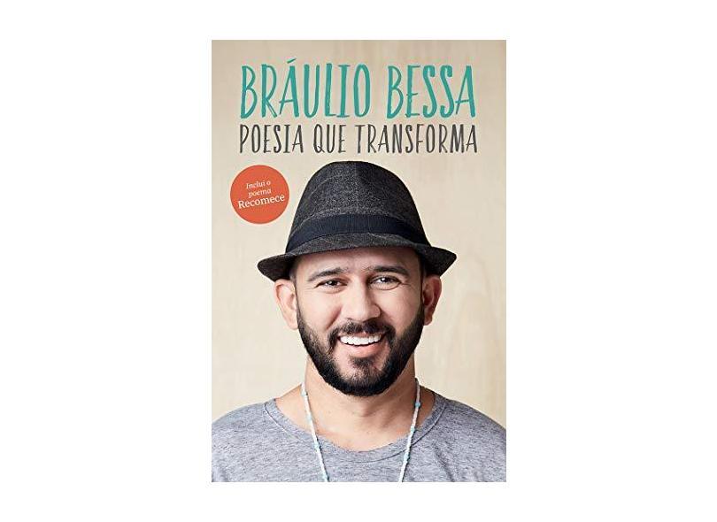Poesia Que Transforma - Bessa, Bráulio - 9788543105758